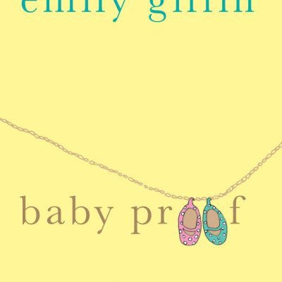 baby proof emily giffin