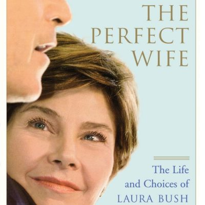 perfect wife laura bush