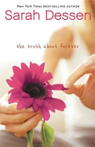 The Truth About Forever By Sarah Dessen Everyday Reading