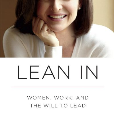 lean in women work and the will to lead