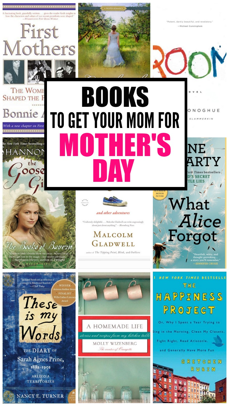 10 Books To Give Your Mom For Mother S Day Everyday Reading