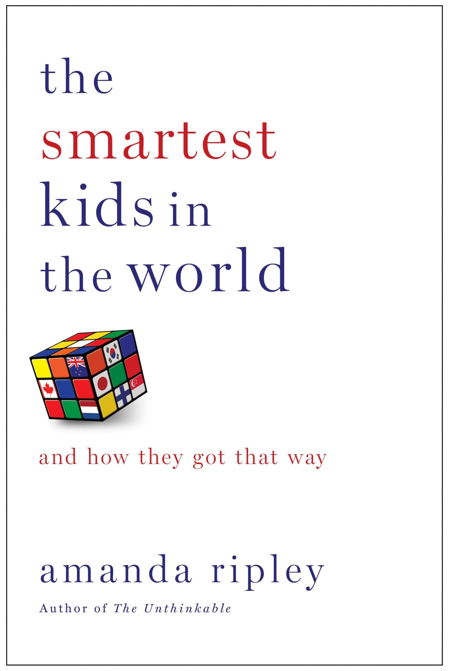 The Smartest Kids in the World: And How They Got That Way by Amanda Ripley  - Everyday Reading