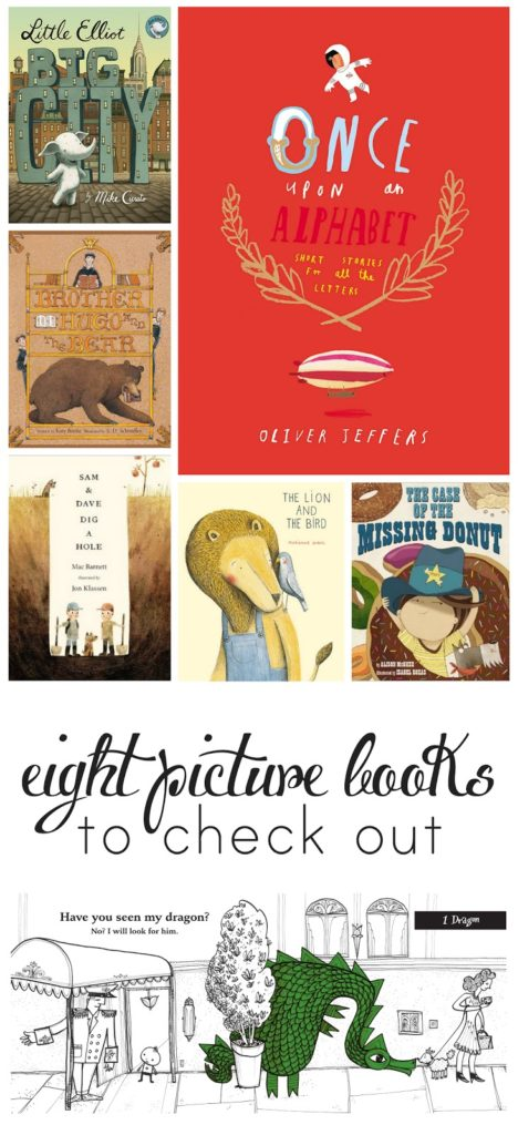 Great picture book suggestions to get you through long days at home