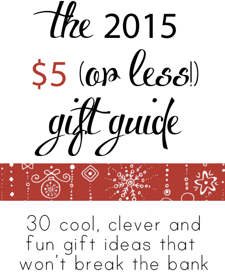 30 awesome gifts that are $5 or less! Perfect for stocking stuffers, teacher gifts, or a little something special for everyone on your list.
