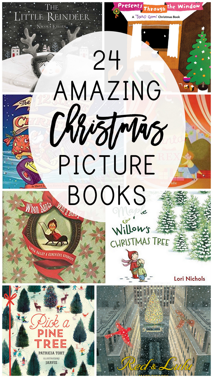 24 of the very best Christmas picture books that you and your children will love throughout the whole holiday season, including new and classic titles, picked by a children's librarian and mama of four!