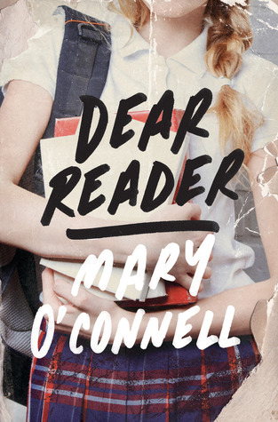 A review of Dear Reader by Mary O'Connell