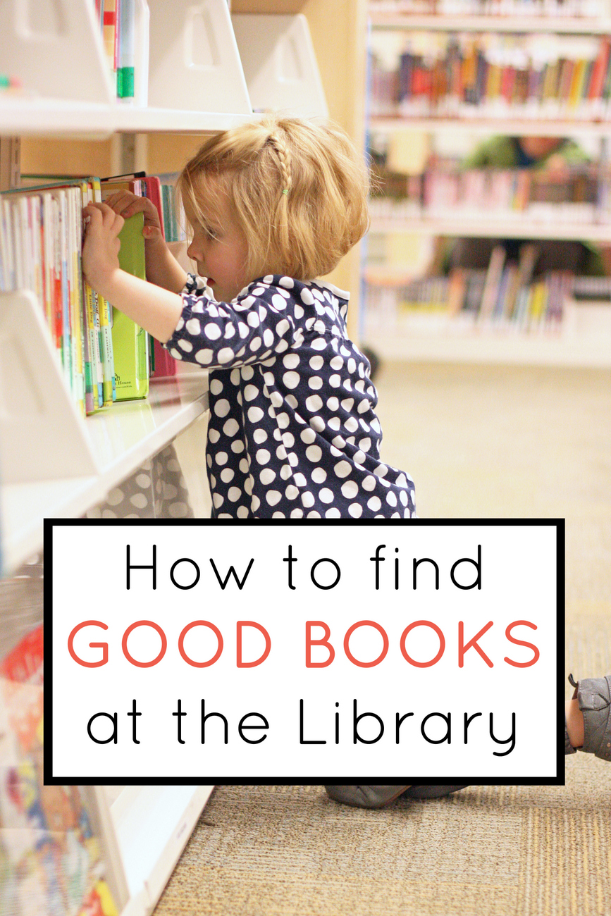 Do your children pick the worst books at the library? A dozen parents weigh in with advice for how to find good books at the library!
