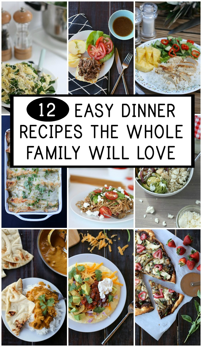 12 easy dinner recipes the whole family loves everyday reading getting dinner on the table can be challenging but these 12 easy dinner recipes are forumfinder Gallery