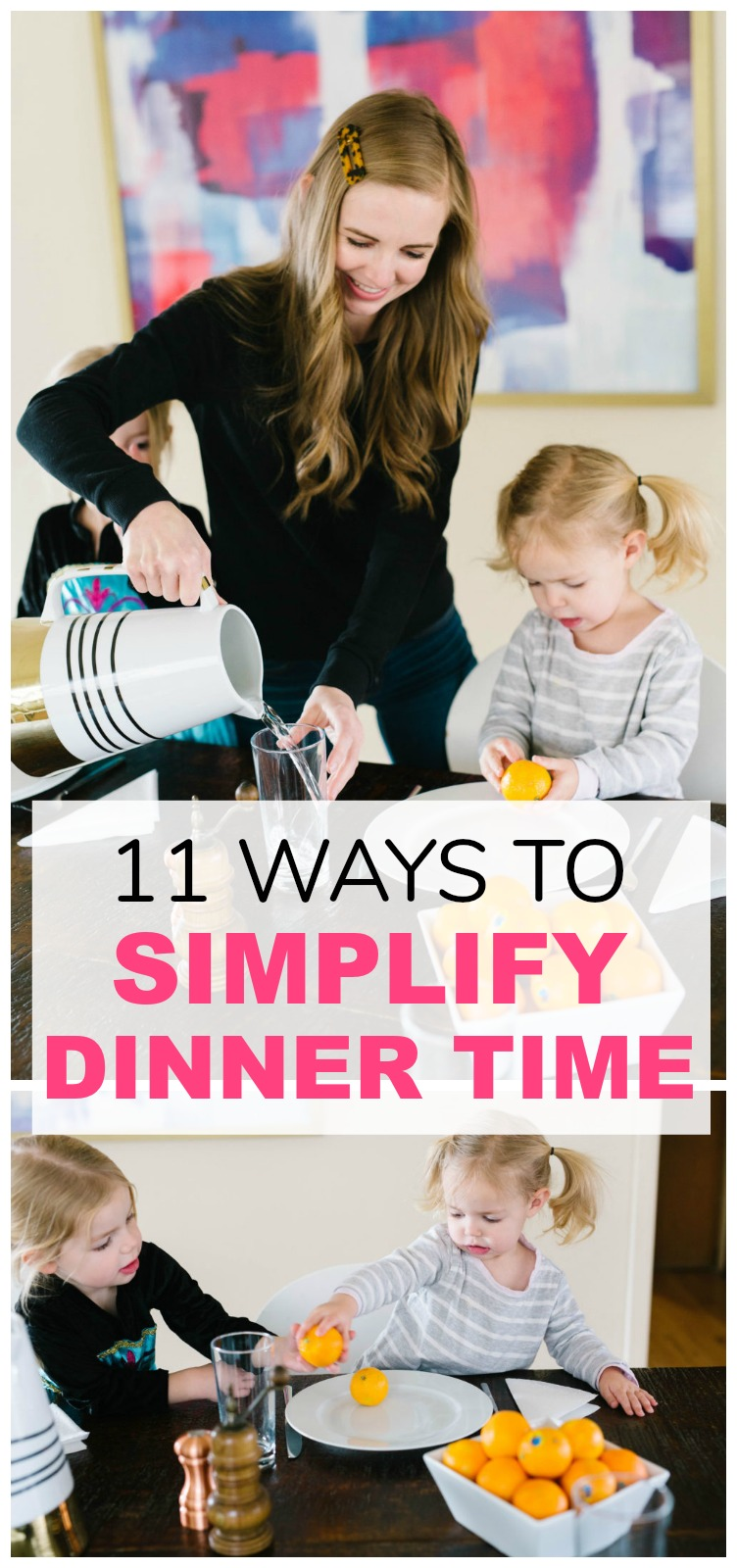 Simplify Dinner time