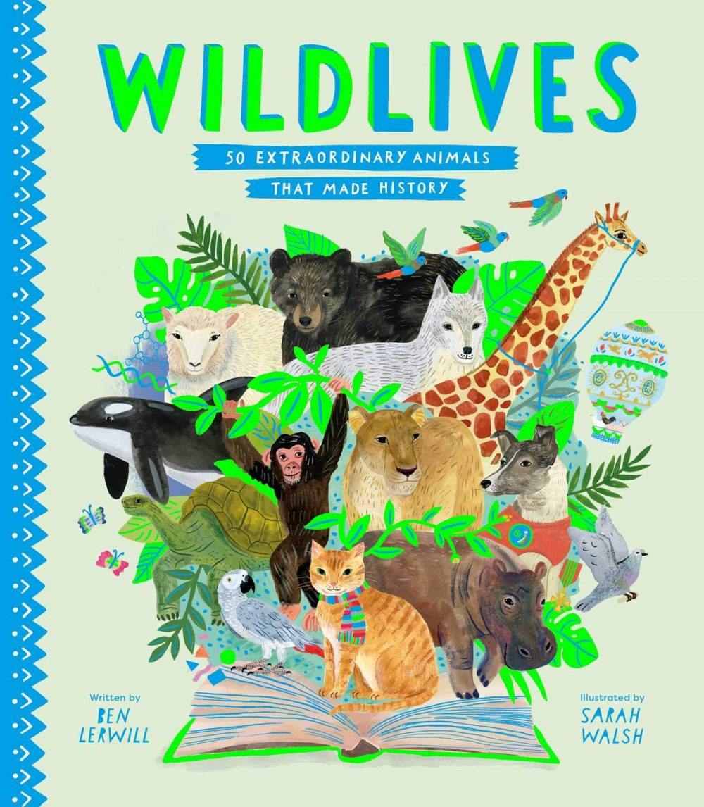 WildLives 50 Extraordinary Animals That Made History