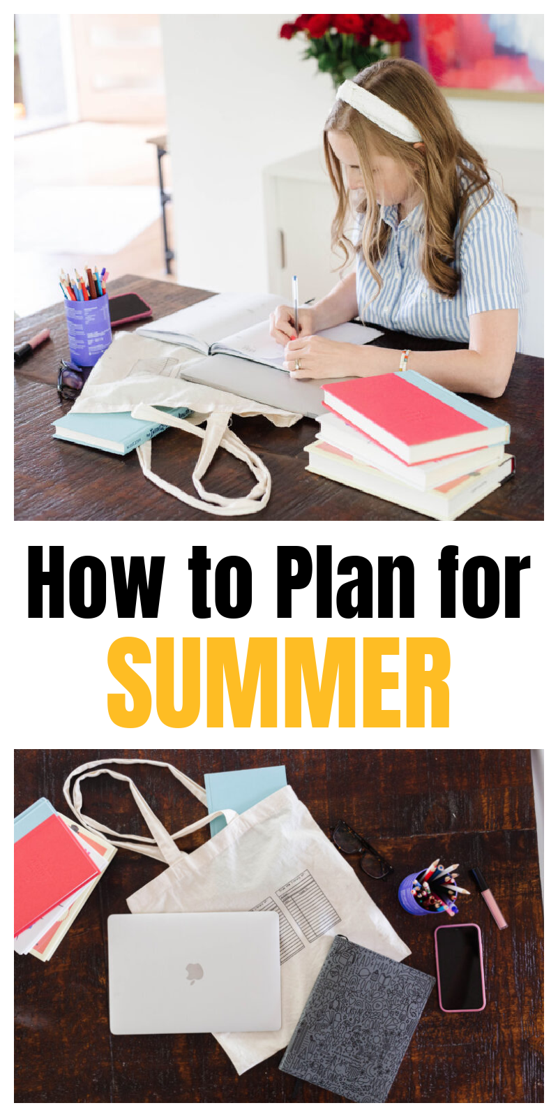 how to plan for summer